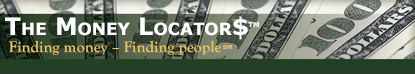 The Money Locators, Finding money – Finding people